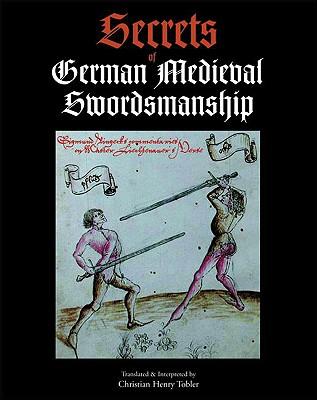Secrets of German Medieval Swordsmanship Cover