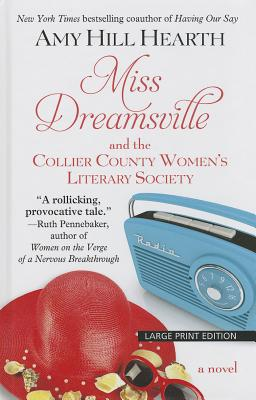 Miss Dreamsville and the Collier County Women's Literary Society Cover