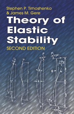 Theory of Elastic Stability (Dover Civil and Mechanical Engineering) Cover Image