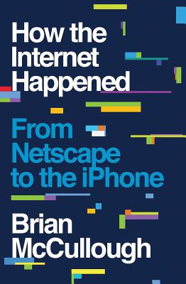 Cover for How the Internet Happened