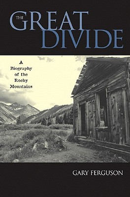 The Great Divide: A Biography of the Rocky Mountains Cover Image