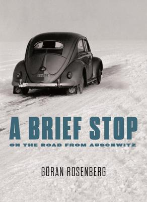 Cover for A Brief Stop On the Road From Auschwitz
