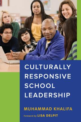 Culturally Responsive School Leadership (Race and Education) Cover Image