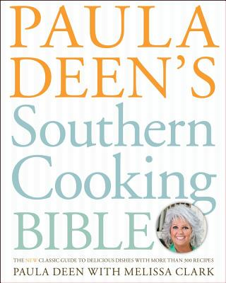 Paula Deen's Southern Cooking Bible Cover