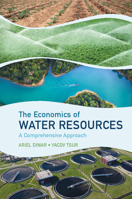 The Economics of Water Resources: A Comprehensive Approach Cover Image