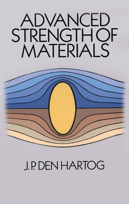 Advanced Strength of Materials (Dover Civil and Mechanical Engineering) Cover Image