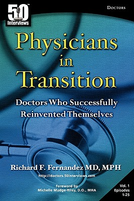 Physicians in Transition: Doctors Who Successfully Reinvented Themselves Cover Image
