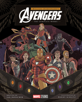 William Shakespeare's Avengers: The Complete Works Cover Image