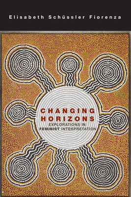 Changing Horizons: Explorations of the Feminist Interpretation Cover Image
