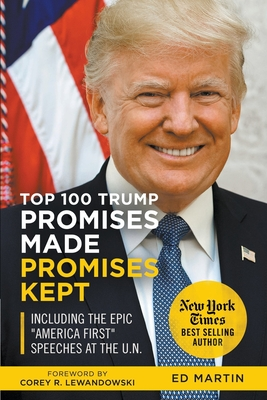 Top 100 Trump Promises Made Promises Kept Cover Image