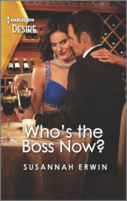 Who's the Boss Now?: A Flirty, Sexy Workplace Romance Cover Image