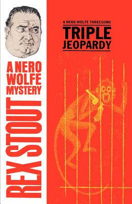 Triple Jeopardy (Nero Wolfe #20) Cover Image