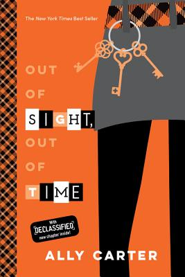 Out of Sight, Out of Time (10th Anniversary Edition) (Gallagher Girls #5) Cover Image