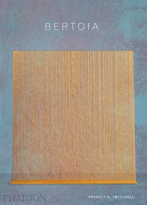Bertoia: The Metalworker Cover Image