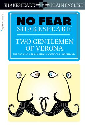 Two Gentlemen of Verona (No Fear Shakespeare), 24 (Sparknotes No Fear Shakespeare #24) Cover Image