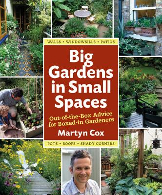 Big Gardens in Small Spaces Cover