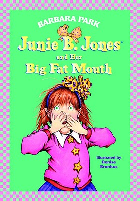 Junie B. Jones #3: Junie B. Jones and Her Big Fat Mouth Cover Image