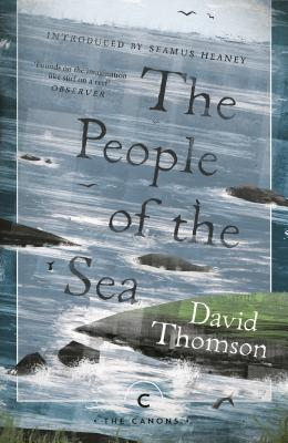 The People of the Sea: Celtic Tales of the Seal-Folk (Canongate Classics S) Cover Image