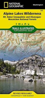 Alpine Lakes Wilderness [mt. Baker-Snoqualmie and Okanogan-Wenatchee National Forests] (National Geographic Maps: Trails Illustrated #825) Cover Image