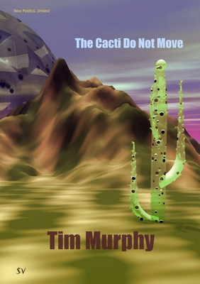 The Cacti Do Not Move Cover Image