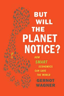 But Will the Planet Notice? Cover