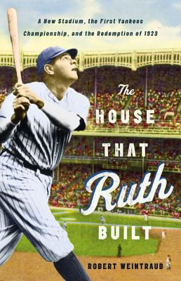 The House That Ruth Built Cover