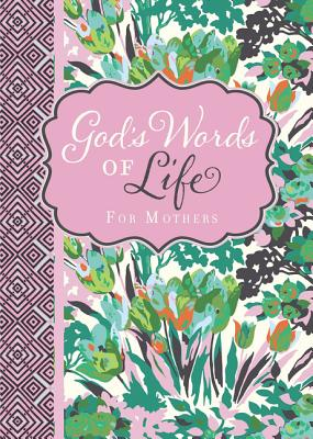 God's Words of Life for Mothers Cover Image