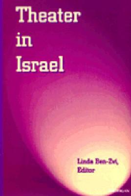 Theater in Israel (Theater: Theory/Text/Performance) Cover Image