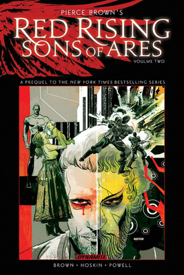 Pierce Brown's Red Rising: Sons of Ares Vol. 2: Wrath Cover Image
