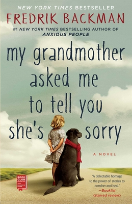 My Grandmother Asked Me to Tell You She's Sorry: A Novel Cover Image