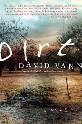 Dirt: A Novel Cover Image