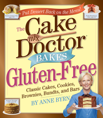 The Cake Mix Doctor Bakes Gluten-Free Cover