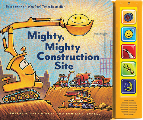 Mighty, Mighty Construction Site Sound Book (Books for 1 Year Olds, Interactive Sound Book, Construction Sound Book) Cover Image