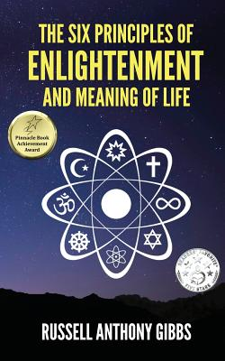 Cover for The Six Principles of Enlightenment and Meaning of Life
