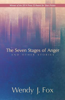 The Seven Stages of Anger and Other Stories Cover Image