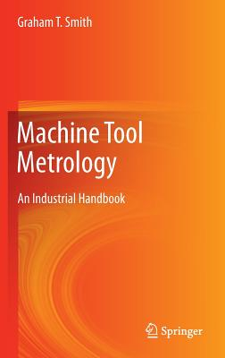 Machine Tool Metrology: An Industrial Handbook Cover Image