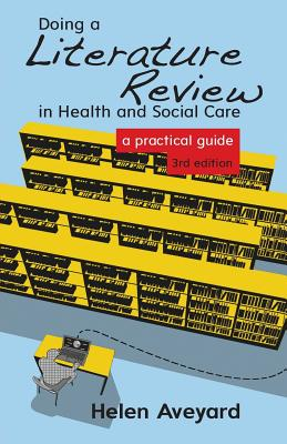 Doing a Literature Review in Health and Social Care: A Practical Guide Cover Image