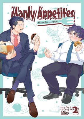 Manly Appetites: Minegishi Loves Otsu Vol. 2 Cover Image