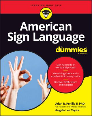 American Sign Language for Dummies with Online Videos (For Dummies (Lifestyle)) Cover Image