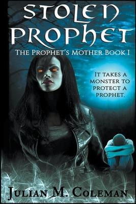 Stolen Prophet: The Prophet's Mother (Book 1) Cover Image