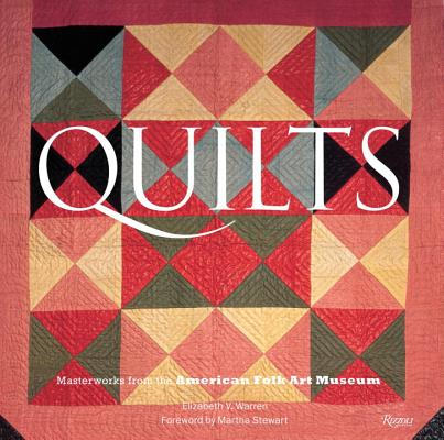 Quilts: Masterworks from the American Folk Art Museum Cover Image
