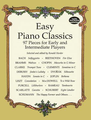 Easy Piano Classics: 97 Pieces for Early and Intermediate Players (Dover Music for Piano) Cover Image
