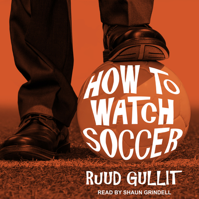 How to Watch Soccer Cover Image