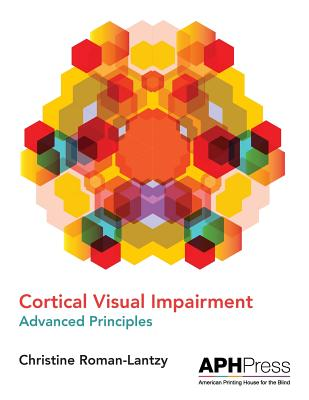 Cortical Visual Impairment Advanced Principles Cover Image