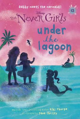 The Never Girls: Under the Lagoon