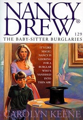 The Baby-Sitter Burglaries (Nancy Drew #129) Cover Image