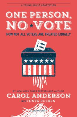One Person, No Vote (YA edition): How Not All Voters Are Treated Equally Cover Image