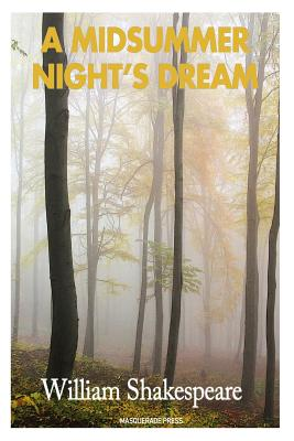 a response on a passage from a midsummer nights dream by william shakespeare Globe education shorter shakespeare a midsummer nights dream ready reference treatise a midsummer nights dream a midsummer nights dream by william shakespeare book.