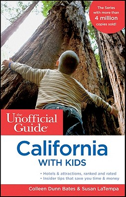 The Unofficial Guide to California with Kids Cover Image