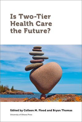 Is Two-Tier Health Care the Future? (Law) Cover Image